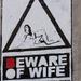 Beware of wife
